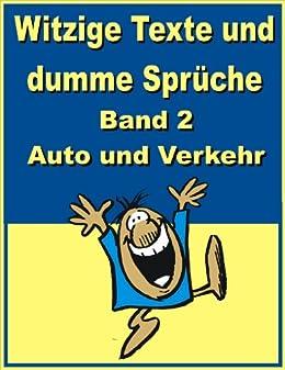 Witzige Texte und dumme Sprüche: Band 2 - Auto und Verkehr von [Young, Jack]