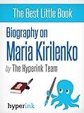 Maria Kirilenko: A Biography (English Edition)