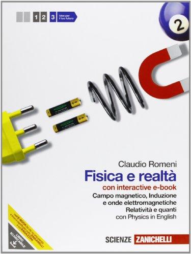 Fisica e realtà. Con interactive e-book. Per le Scuole superiori. Con espansione online: 3