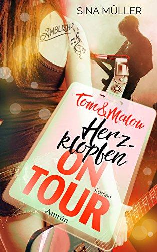 Tom & Malou 1: Herzklopfen on Tour (Musik-toms)