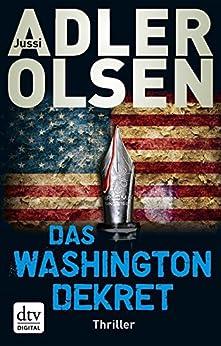 Das Washington-Dekret: Thriller par [Adler-Olsen, Jussi]
