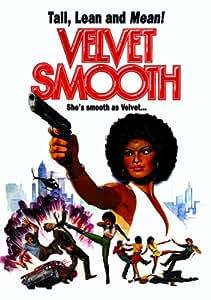 Velvet Smooth [1976] [DVD]