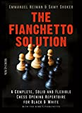 Image de The Fianchetto Solution: A Complete, Solid and Flexible Chess Opening Repertoire for
