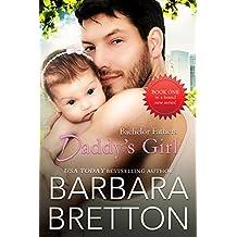 Daddy's Girl : Bachelor Fathers (English Edition)