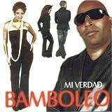 Songtexte von Bamboleo - Mi verdad