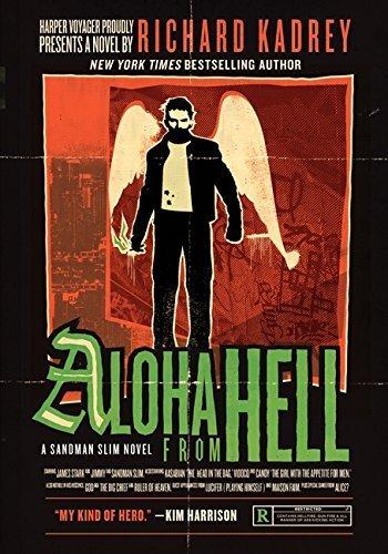 Aloha from Hell: A Sandman Slim Novel by Richard Kadrey (2014-07-29)