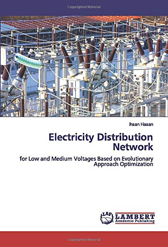 Electricity Distribution Network: for Low and Medium Voltages Based on Evolutionary Approach Optimization