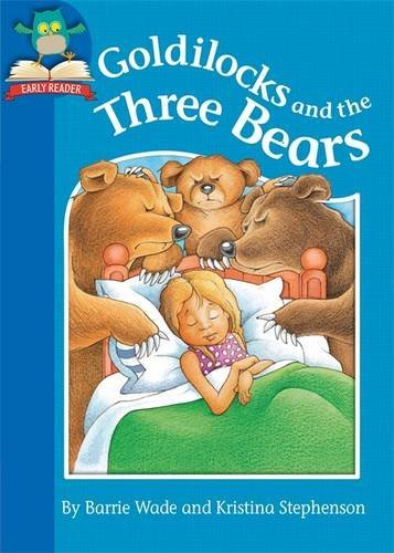 Goldilocks and the Three Bears (Must Know Stories: Level 1)