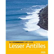 The Stormrider Surf Guide - Lesser Antilles (The Stormrider Surf Guides) (English Edition)