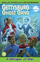 A Whisper of War (Gettysburg Ghost Gang (Paperback))