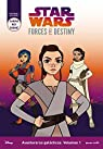 Star Wars. Forces Of Destiny. Aventureras galácticas 1 par Star Wars