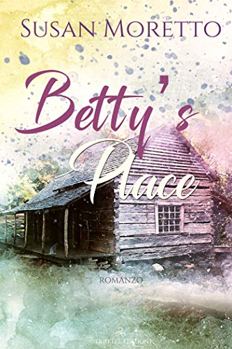 Betty's Place di [Moretto, Susan]
