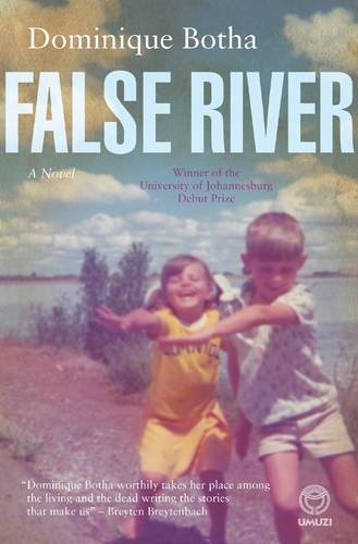False River: A Novel
