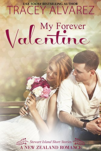 My Forever Valentine (Stewart Island Series Book 5)