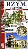 Roma e il Vaticano. Ediz. polacca (Guida-Prima visita)