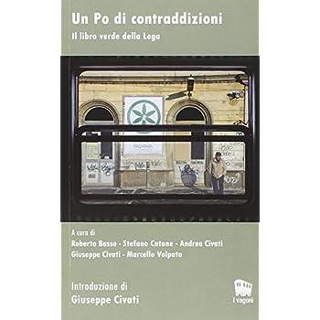Un Po Di Contraddizioni. Il Libro Verde Della Lega