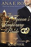 The Tycoon's Temporary Bride - Book Four (Billionaire Brides of Granite Falls 4)