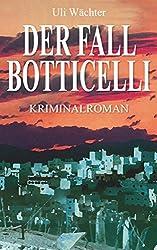 Der Fall Botticelli: Ein Krimi mit Alfonso Centuron