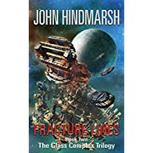 Fracture Lines: Book Two In The Glass Complex Trilogy
