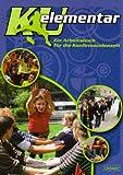 KU elementar: Ein Arbeitsbuch f?r die Konfirmandenzeit
