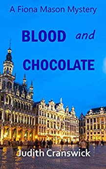 Blood and Chocolate (The Fiona Mason Mysteries Book 3) by [Cranswick, Judith]