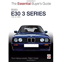 BMW E30 3 Series: 1981 to 1994 (Essential Buyer's Guide) by Ralph Hosier (2013-02-01)