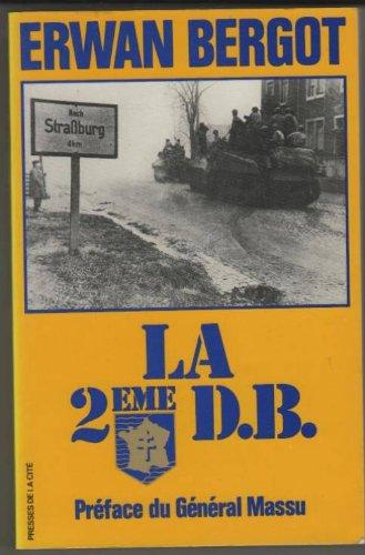 Descargar Libro La 2ème D.B (deuxième division blindée) de ERWAN BERGOT