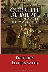 Querelle de Dieppe: Une enquête de Voltaire
