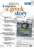 Ethnicity and migration: a Greek story. Special issue of Migrance, vol. 31