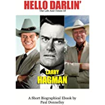 Hello Darlin' The Life And Times Of Larry Hagman (English Edition)