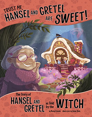 Trust Me, Hansel and Gretel Are Sweet! (The Other Side of the Story) (English Edition)