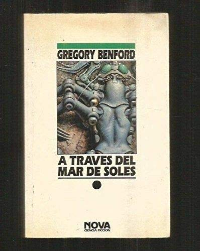 A Través Del Mar De Soles por Benford, Gregory