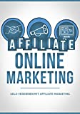 Affiliate Online Marketing: Geld verdienen mit Affiliate Marketing