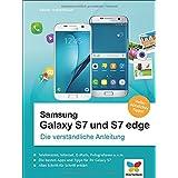 Samsung Galaxy S7 und S7 edge: Die verständliche Anleitung. Auch für das S7 mini