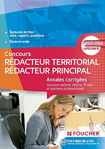 Annales corrigés Rédacteur Territorial / Rédacteur Principal Catégorie B - 2015 - 2016 (Concours Fonction Publique)