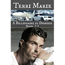 A Billionaire in Disguise, Books 1-3 (English Edition)
