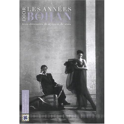 Dior, les années Bohan : Trois décennies de styles et de stars (1961-1989)