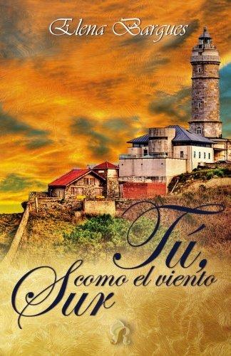 Tu, como el viento sur (Romantic Ediciones)
