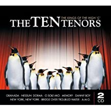 The Ten Tenors - The Kings of the High C