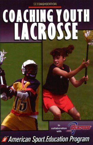 Coaching Youth Lacrosse (Coaching Youth Sports Series) por ASEP