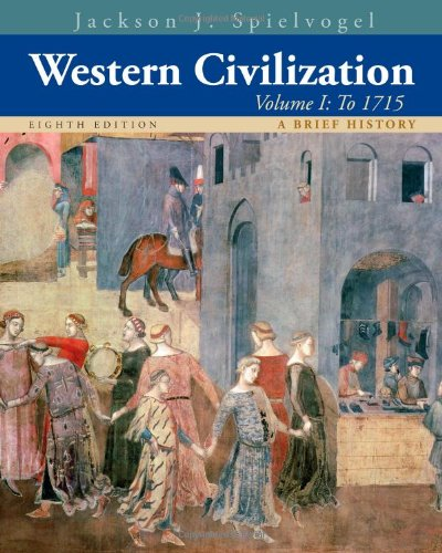 Western Civilization, Volume I: A Brief History: To 1715