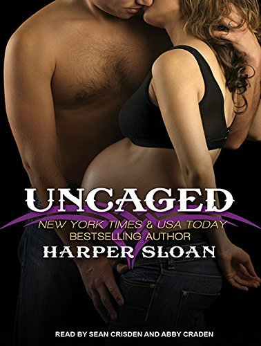 Uncaged (Corps Security) by Harper Sloan (2015-01-20)