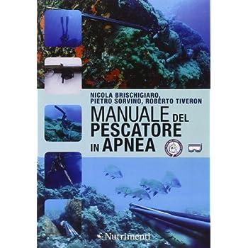 Manuale Del Pescatore In Apnea