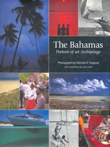 The Bahamas: Portrait of an Archipelago by Larry Smith (2004-08-31)