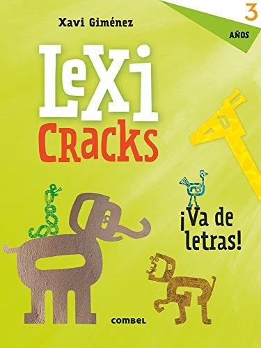 Lexicracks ¡Va de letras! 3 años por XAVIER MANEL GIMENEZ BUENO