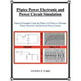 PSpice Power Electronic and Power Circuit Simulation by Stephen Philip Tubbs (2008-09-09)