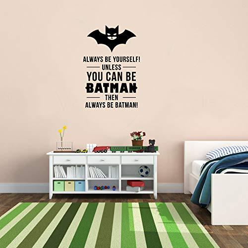 Wandtattoo aus Vinyl, Motiv Always Be Yourself Unless You Can Be Batman Then Always Be Batman, 58,4 x 38,1 cm