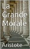 La Grande Morale - Format Kindle - 0,99 €