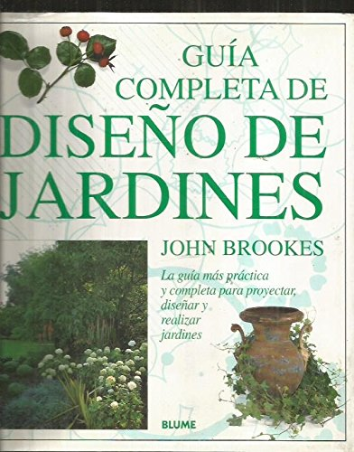 Guia Completa De Diseño De Jardines por J. Brookes