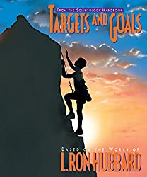 Targets and Goals (Scientology Handbook Series)